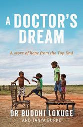 A Doctor's Dream: A story of hope from the Top End